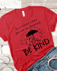 Be Anything – Be Kind T-shirt