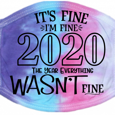 2020 the year it wasn't fine