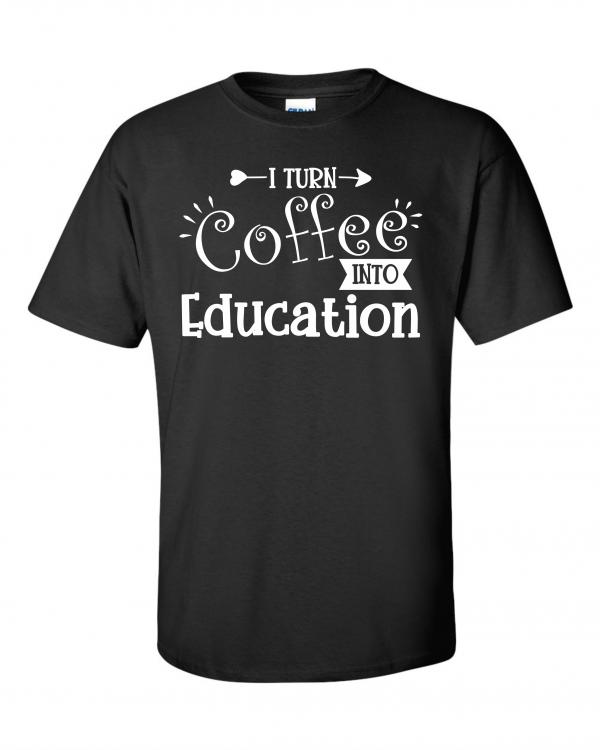 Coffee into Education Tee Black