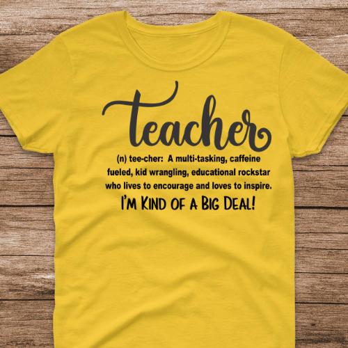Teacher Big Deal Yellow