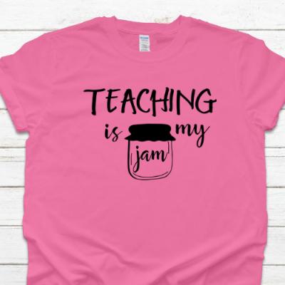 Teaching is my Jam Pink