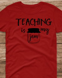 ED214-Teaching is my Jam T-shirt