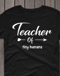 ED213-Teacher of Tiny Humans T-shirt