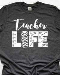 ED212-Teacher LIFE T-shirt