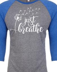 GN951-Just Breathe Raglan Sleeve T-shirt