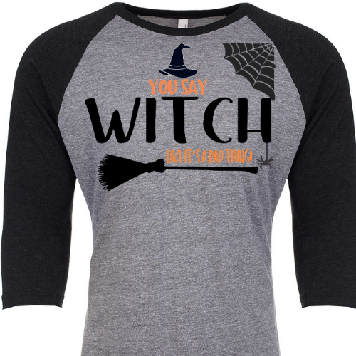 You Say Witch Raglan