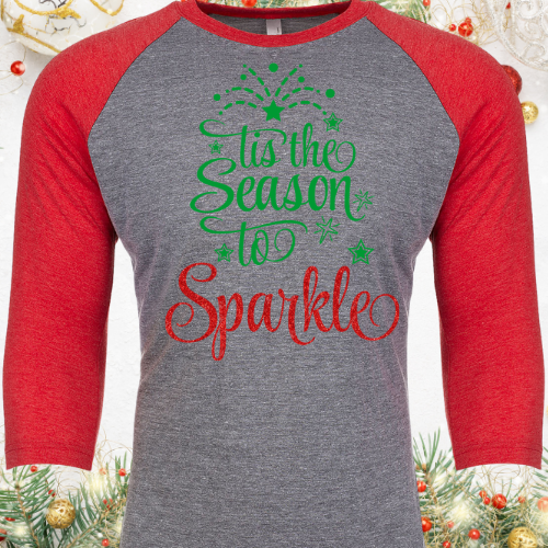 Tis the Season to Sparkle Raglan
