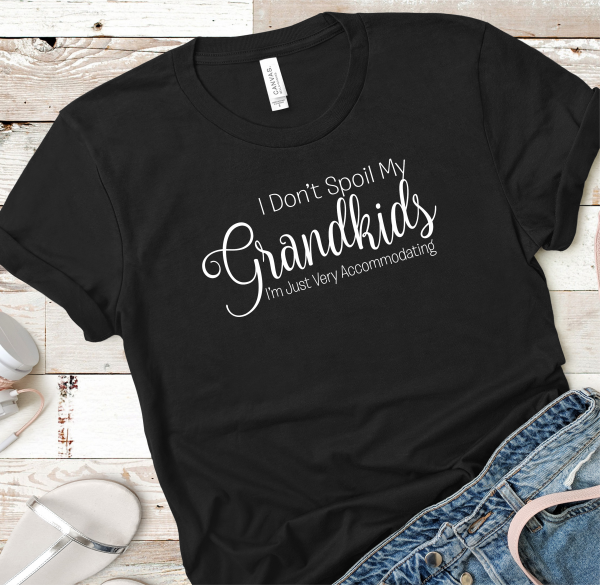 Don't Spoil Grandkids Blk