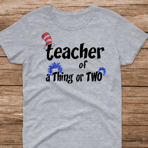Teacher of a Thing of Two Sp Gray