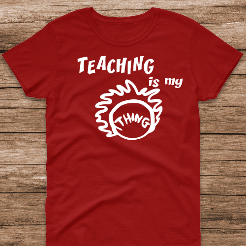 Teaching is my Thing Red SS