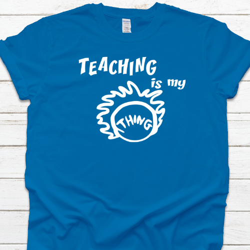 Teaching is my Thing Sapphire Blue SS